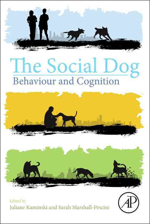 The Social Dog By Kaminski, Juliane/ Marshall-pescini, Sarah