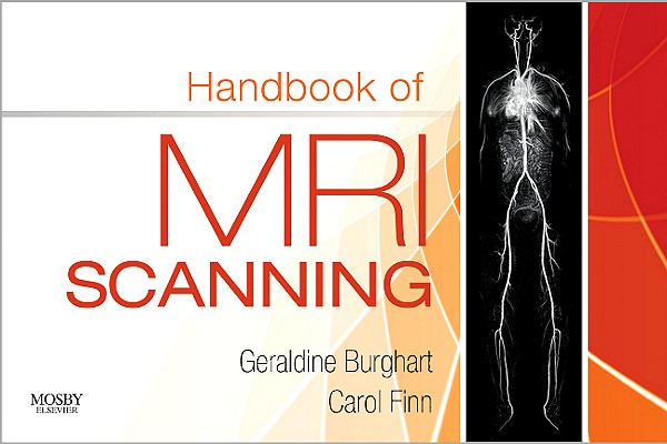 Handbook of MRI Scanning By Burghart, Geraldine/ Finn, Carol Ann