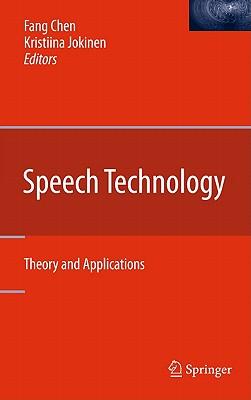 Speech Technology By Chen, Fang (EDT)/ Jokinen, Kristiina (EDT)