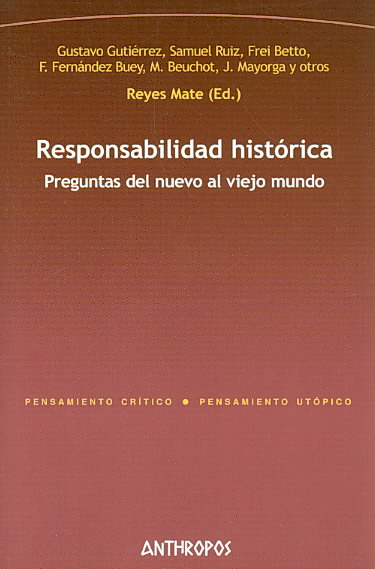 Responsabilidad historica/ Historical Responsibility By Mate, Reyes (EDT)